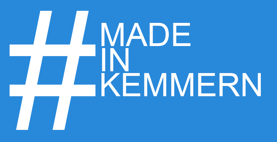 # MADE IN KEMMERN